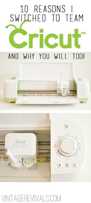 Ten Reasons Why I Switched To Team Cricut