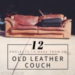 12 Projects To Make From An Old Leather Couch