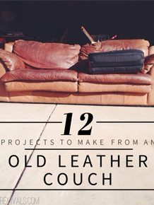 Excellent 12 Projects To Make From An Old Leather Couch Vintage Revivals Creativecarmelina Interior Chair Design Creativecarmelinacom