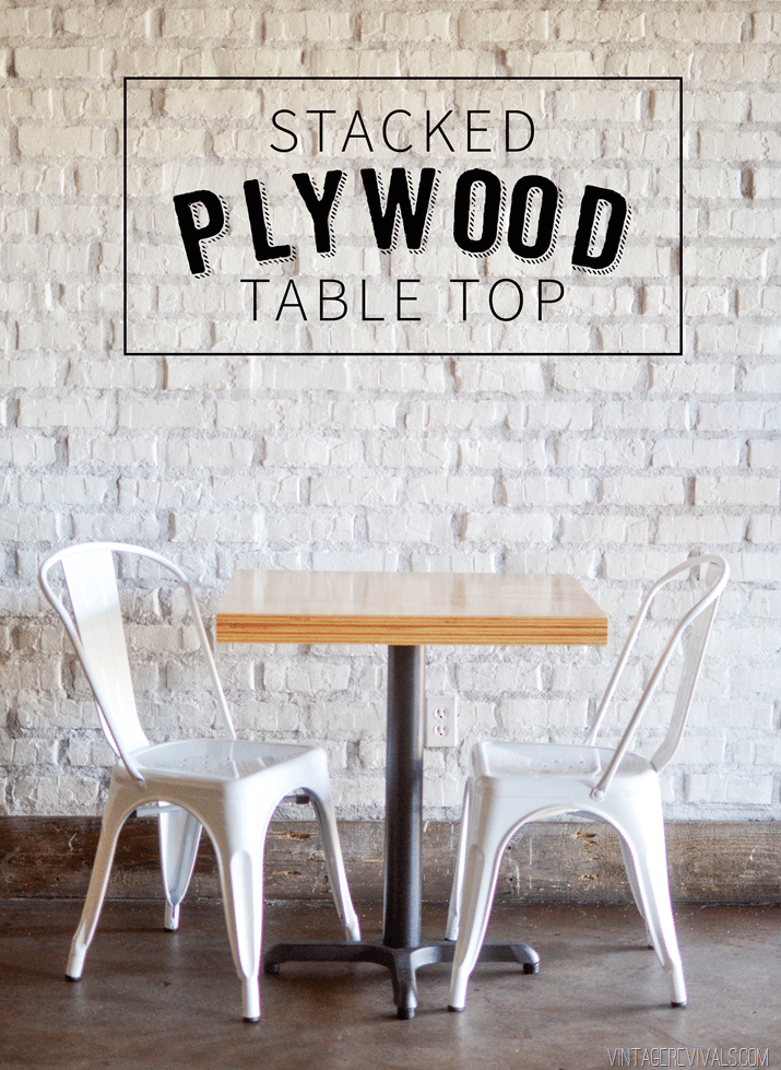 Diy Stacked Plywood Tables Vintage Revivals