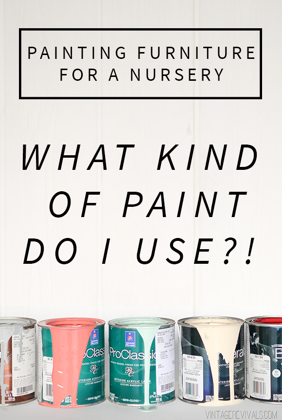 Charming Painting Furniture For A Nursery  What Kind Of Paint Should I Use